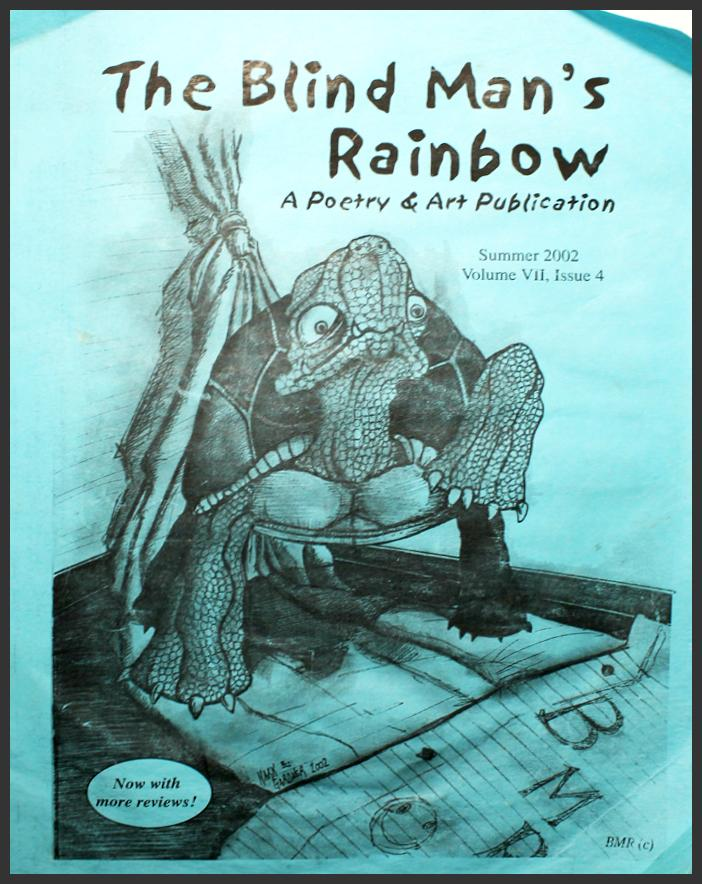 The Blind Man's Rainbow (Poetry & Art Publication) Featuring the Published Poems of Bryan Matthew Boutwell